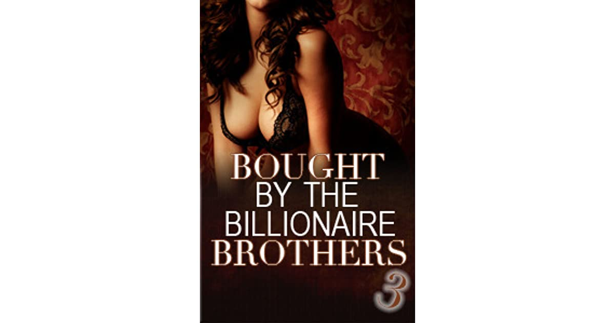 Bought By The Billionaire Brothers 5: The Sting of Betrayal (Billionaire romance)