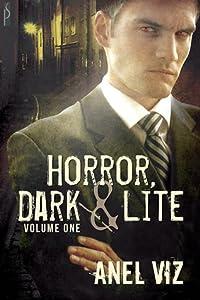 Horror, Dark & Lite Volume One