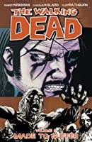 The Walking Dead: Made to Suffer (The Walking Dead, #8)