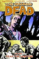 The Walking Dead, Vol. 11: Fear the Hunters