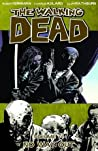 The Walking Dead, Vol. 14: No Way Out (The Walking Dead, #79-84)