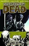 The Walking Dead, Vol. 14: No Way Out (The Walking Dead, #79-84)