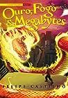Ouro, fogo & megabytes (O legado folclórico, #1)