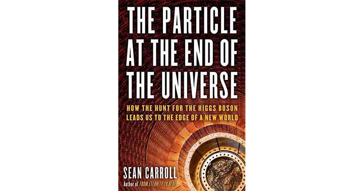 The Particle At The End Of The Universe Ebook