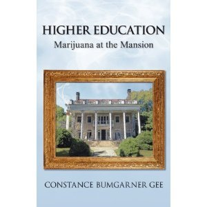 Higher Education: Marijuana at the Mansion