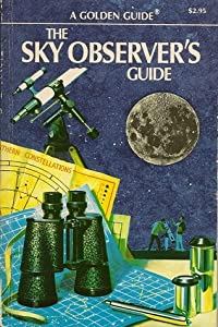 The Sky Observer's Guide: A Handbook for Amateur Astronomers