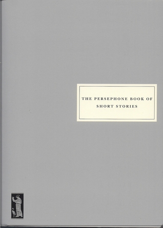 The Persephone Book of Short Story