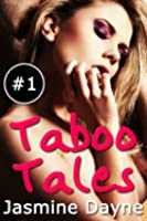 Taboo Tales (Erotic Fiction Collection Volume 1)