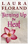 Turning Up the Heat (La Vie en Roses, #0.1)