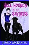 Hell Hounds Are For Suckers (Vampires of San Francisco, #2)