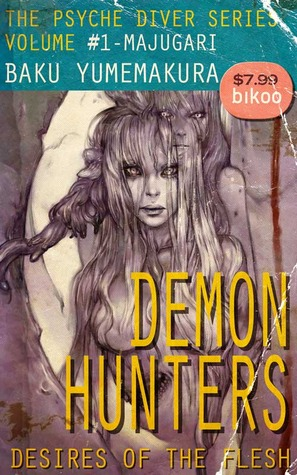 Demon Hunters: Desires of the Flesh (The Psyche Diver Series #1)