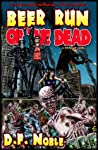 Beer Run of the Dead (Book 1)