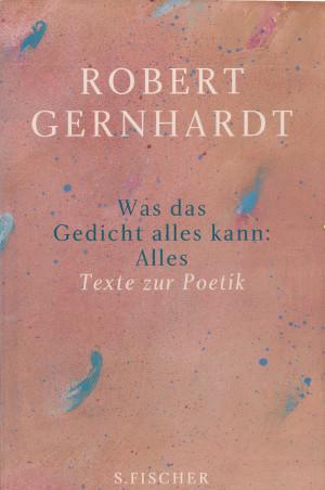 Was Das Gedicht Alles Kann Alles By Robert Gernhardt