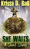 She Waits: A Short Story ebook download free