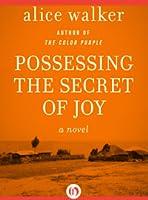 Possessing the Secret of Joy (The Color Purple Collection)
