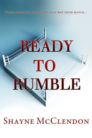 Ready to Rumble (Love of the Game, #1)