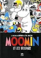 Moomin et les Brigands (Les aventures de Moonin, Vol. 1).
