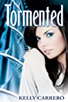 Tormented (Evolution, #2)