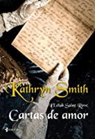 Cartas de amor (El club Saint Row, #2)