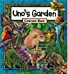 Download ebook Uno's Garden by Graeme Base