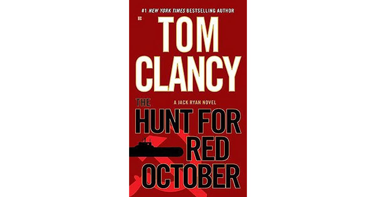 a summary of the novel the hunt for red october by tom clancy