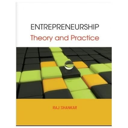 theories and practice of entrepreneurship commerce essay Entrepreneurship and networking are the lifeblood of many economies essay  introduction: entrepreneurs are the lifeblood of many economic systems that face major challenges, which have been reported over 40 % of startup companies, are holding troubles ( huang and brown, 1999, in leek and canning, 2009 .