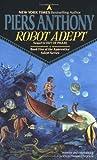 Robot Adept (Apprentice Adept #5)
