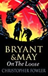 On the Loose (Bryant & May #7)