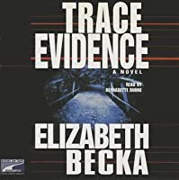Trace Evidence (Evelyn James, #1)