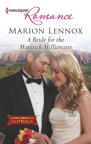 A Bride For Christmas.A Bride For The Maverick Millionaire By Marion Lennox