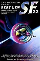 The Mammoth Book of Best New SF 22