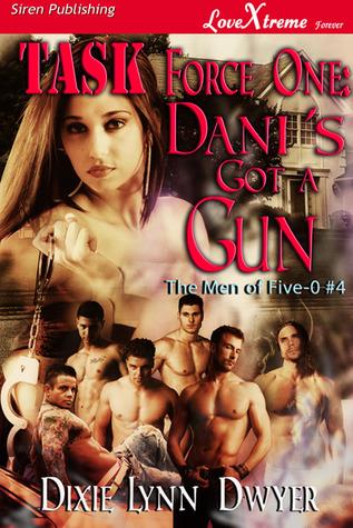 Task Force One: Dani's Got a Gun