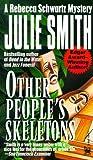 Other People's Skeletons (Rebecca Schwartz, #5)