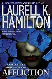 Affliction (Anita Blake, Vampire Hunter #22)