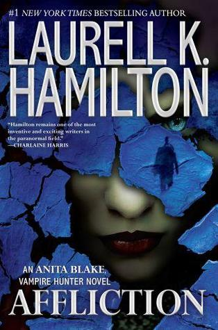 Affliction (Anita Blake, Vampire Hunter #22)
