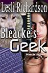 Bleacke's Geek by Lesli Richardson