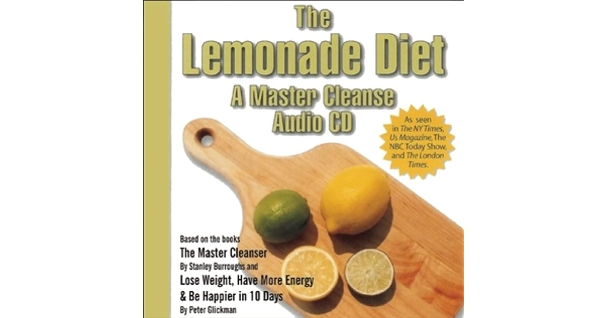 The Lemonade Diet A Master Cleanse Audio Cd By Peter Glickman