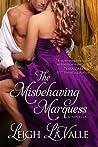 The Misbehaving Marquess (Nottinghamshire, #2)