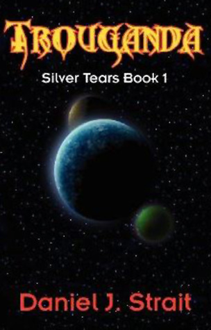Trouganda (Silver Tears, #1)