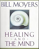 healing and the mind moyers bill