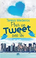 Pour un tweet avec toi