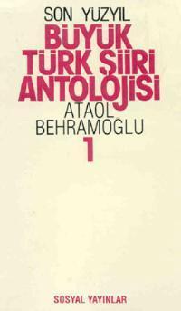 Son Yüzyıl Büyük Türk Şiiri Antolojisi