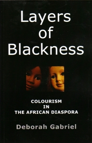 Layers of Blackness: Colourism in the African Diaspora