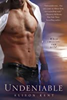 Undeniable (The Dalton Gang, #1)