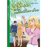 Alice et le médaillon d'or (Alice, #12)