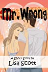 Mr. Wrong (story #3 from More Flirts! 5 Romantic Short Stories)
