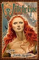 Wildfire (Firethorn, #2)