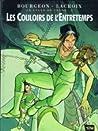 Les Couloirs de l'Entretemps by François Bourgeon
