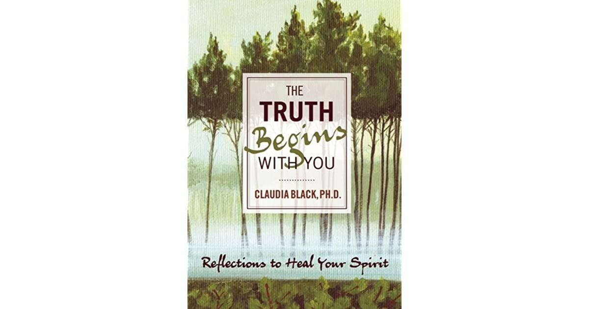 The Truth Begins with You: Reflections to Heal Your Spirit