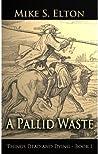 A Pallid Waste
